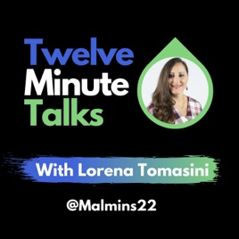 The logo for the Twelve Minute Talks Podcast, which features a photo of Lorena Tomasini. Click to listen to the episode featuring Allie